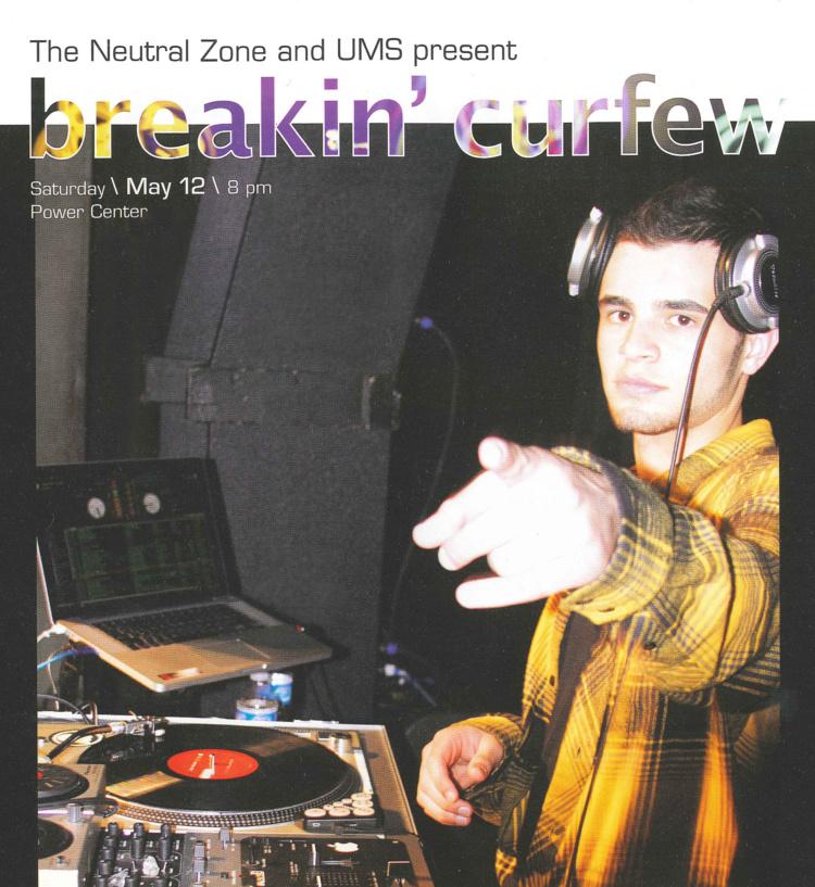 Breakin' Curfew, The Power Center Ann Arbor with DJ Ell