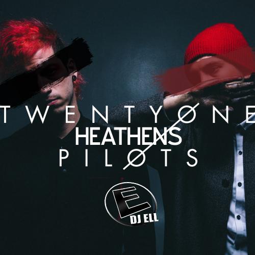 Heathens (DJ Ell Remix)