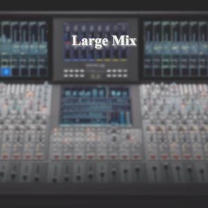 Large Mix & Master