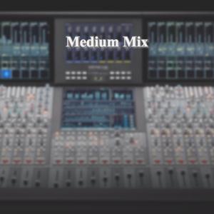 Medium Mix & Master