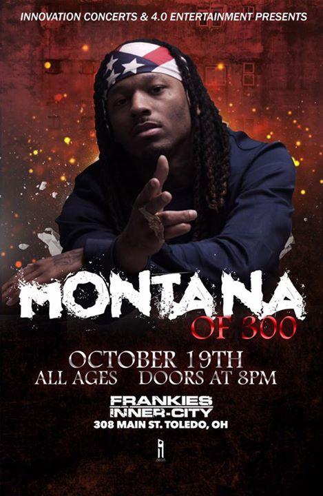 Montana of 300 Frankies Toledo DJ Ell