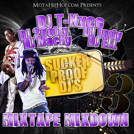 Sucker Proof DJ's Mixtape Mixdown 3