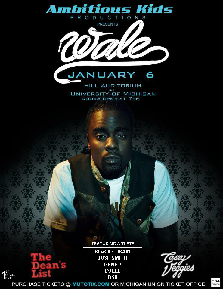 Wale Poster featuring DJ Ell, That DJ Ell, Wale Flyer, Hill Auditorium, U of M, That DJ Ell
