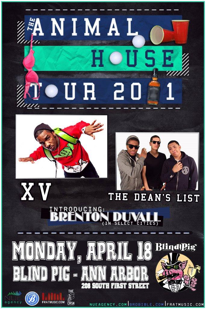 """XV & The Dean's List """"The Animal House Tour"""""""