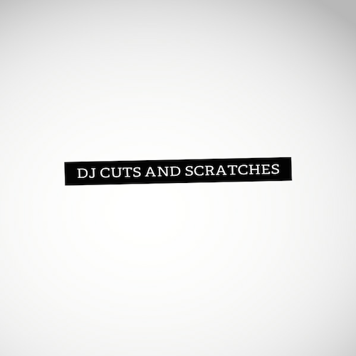 DJ Ell Scratches & Cuts
